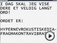 A VERY LONG WORD ON NORWEGIAN AND ENGLISH! / ET VELDIG