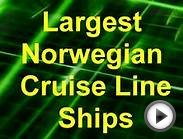 Largest Norwegian Cruise Line Ships