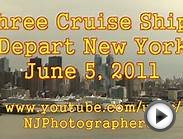 Three Cruise Ships Depart New York (June 5, 2011)
